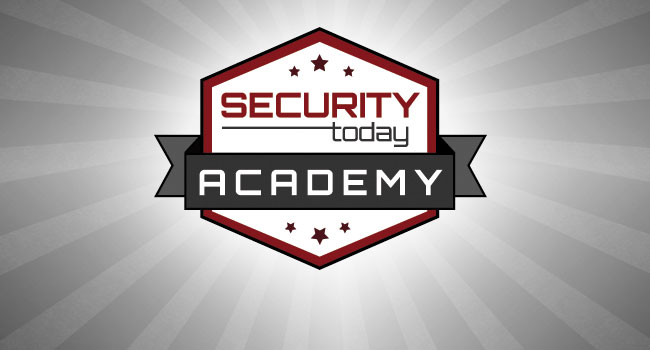 Security Today Academy Launches, Offers Online Training Courses