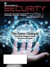 Security Today Magazine - May June 2019